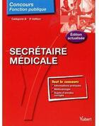 Couverture du livre « Secrétaire médicale ; catégorie B (3e édition) » de Julien Gottsmann aux éditions Vuibert