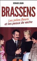 Couverture du livre « Brassens, les jolies fleurs et les peaux de vache » de Bernard Lonjon aux éditions Archipel
