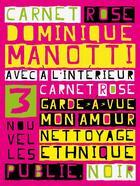 Couverture du livre « Carnet rose » de Dominique Manotti aux éditions Publie.net
