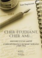 Couverture du livre « Cher étudiant, cher ami » de Jean Dagincourt aux éditions Persee
