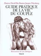 Couverture du livre « Le Guide Pratique De La Vie Du Couple » de David Elia aux éditions Filipacchi
