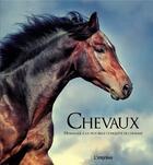 Couverture du livre « Chevaux ; hommage à la plus belle conquête de l'homme » de Collectif aux éditions L'imprevu