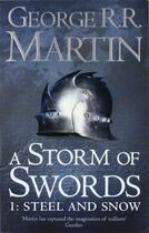 Couverture du livre « A Storm of Swords ; Steel and Snow » de George R. R. Martin aux éditions Harper Collins