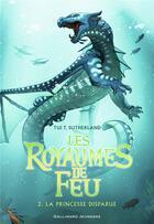 Couverture du livre « Les royaumes de feu T.2 ; la princesse disparue » de Tui Sutherland aux éditions Gallimard-jeunesse
