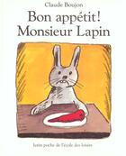 Couverture du livre « Bon appetit monsieur lapin » de Claude Boujon aux éditions Ecole Des Loisirs