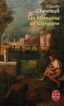 Couverture du livre « Les memoires de giorgione » de Claude Chevreuil aux éditions Lgf