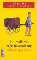 Couverture du livre « Le Naturalisme Et Le Realisme En France Et En Europe » de Gerard Gengembre aux éditions Pocket