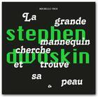 Couverture du livre « Stephen Dwoskin, la grande mannequin cherche et trouve sa peau » de Rochelle Fack aux éditions Editions De L'oeil