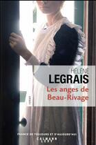 Couverture du livre « Les anges de Bbeau-Rivage » de Helene Legrais aux éditions Calmann-levy