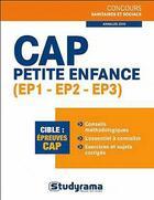Couverture du livre « CAP petite enfance ; EP1, EP2, EP3 » de Berengere Masson aux éditions Studyrama