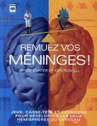 Couverture du livre « Remuez vos méninges » de Philip Carter et Ken Russell aux éditions Hurtubise