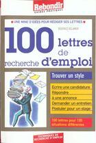Couverture du livre « Cent Lettres De Recherches D'Emploi » de Beatrice Delamer aux éditions Rebondir