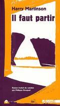 Couverture du livre « Il faut partir » de Harry Martinson aux éditions Agone