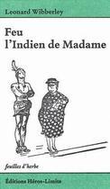 Couverture du livre « Feu l'indien de Madame » de Leonard Wibberley aux éditions Heros Limite