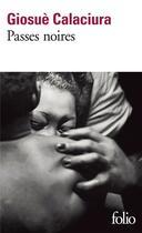 Couverture du livre « Passes noires » de Giosue Calaciura aux éditions Gallimard