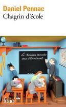 Couverture du livre « Chagrin d'école » de Daniel Pennac aux éditions Gallimard
