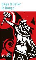 Couverture du livre « Saga d'Eirikr le rouge ; saga des Groenlandais » de Anonyme aux éditions Gallimard