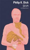 Couverture du livre « La trilogie divine t.1 ; Siva » de Philip K. Dick aux éditions Gallimard