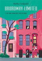 Couverture du livre « Broadway limited T.2 ; un shim sham avec Fred Astaire » de Malika Ferdjoukh aux éditions Ecole Des Loisirs