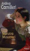 Couverture du livre « Maruzza Musumeci » de Andrea Camilleri aux éditions Fayard