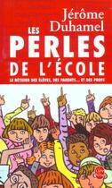 Couverture du livre « Les Perles De L'Ecole » de Duhamel-J aux éditions Lgf