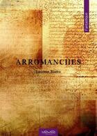 Couverture du livre « Arromanches » de Laurent Riatto aux éditions Neowood Editions