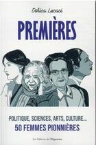 Couverture du livre « Premières » de Dorica Lucaci aux éditions L'opportun