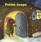Couverture du livre « Petite taupe, ouvre-moi ta porte ! » de Claire Frossard et Orainne Lallemand aux éditions Philippe Auzou