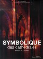 Couverture du livre « Symbolique des cathédrales ; miroirs de l'univers » de Felix Schwarz aux éditions Huitieme Jour