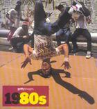Couverture du livre « Decennies Du Xx Siecle ; 1980'S ; Getty Images » de Nick Yapp aux éditions Konemann