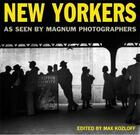 Couverture du livre « New yorkers as seen by magnum photographers /anglais » de Kozloff Max/Magnum aux éditions Powerhouse