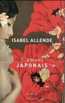 Couverture du livre « L'amant japonais » de Isabel Allende aux éditions Grasset Et Fasquelle