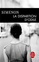 Couverture du livre « La disparition d'odile » de Georges Simenon aux éditions Lgf