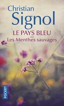 Couverture du livre « Le pays bleu t.2 ; les menthes sauvages » de Christian Signol aux éditions Pocket