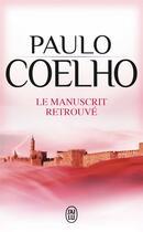 Couverture du livre « Le manuscrit retrouvé » de Paulo Coelho aux éditions J'ai Lu