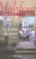 Couverture du livre « Le jardin du passé » de Mahfouz-N aux éditions Lattes