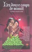 Couverture du livre « Douze coups de minuit ; 12 contes sensuels pour Noël » de Collectif aux éditions Blanche