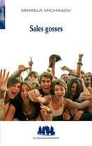 Couverture du livre « Sales gosses » de Mihaela Michailov aux éditions Solitaires Intempestifs