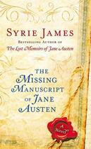 Couverture du livre « The Missing Manuscript of Jane Austen » de Syrie James aux éditions Penguin Group Us