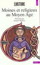 Couverture du livre « Moines et religieux au moyen age » de Histoire (L') (Revue aux éditions Points