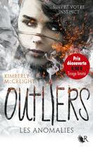 Couverture du livre « Outliers T.1 » de Kimberly Mccreight aux éditions R-jeunes Adultes