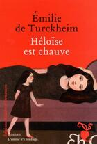 Couverture du livre « Héloïse est chauve » de Emilie De Turckheim aux éditions Heloise D'ormesson