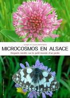 Couverture du livre « Microcosmos en Alsace » de Joseph Hemmerle aux éditions Place Stanislas