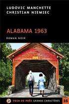 Couverture du livre « Alabama 1963 » de Christian Niemiec et Ludovic Manchette aux éditions Voir De Pres