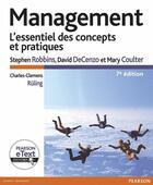 Couverture du livre « Management ; l'essentiel des concepts et pratiques (7e édition) » de Stephen Robbins et David Decenzo et Mary Coulter aux éditions Pearson
