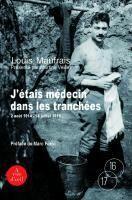 Couverture du livre « J'étais médecin dans les tranchées » de Louis Maufrais aux éditions A Vue D'oeil