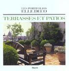 Couverture du livre « Portfolios Elle Deco Terrasses Et Patios » de Jean Demachy aux éditions Filipacchi