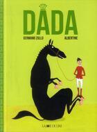 Couverture du livre « Dada » de Germano Zullo et Albertine aux éditions La Joie De Lire