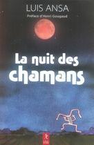 Couverture du livre « La nuit des chamans » de Luis Ansa aux éditions Relie