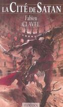 Couverture du livre « La cité de satan » de Fabien Clavel aux éditions Mnemos
